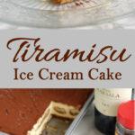a pinterest image for tiramisu ice cream cake with text overlay