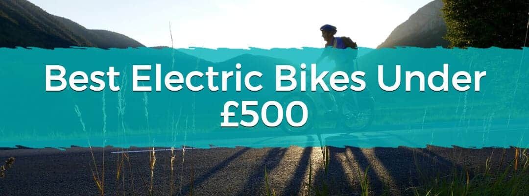 Best Electric Bikes Under £500 Featured Image
