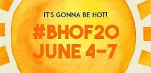 Save the Date: 2020 BHoF Weekender is coming, June 4-7