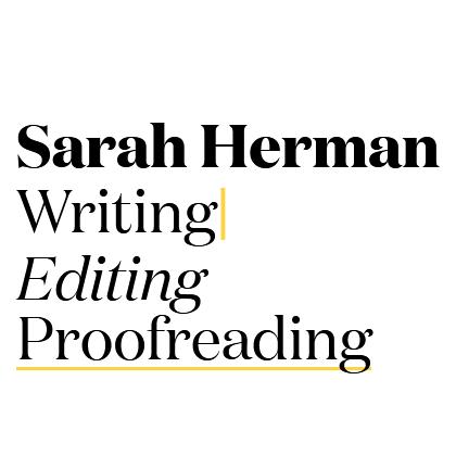 Sarah Herman – Writing, Editing, Proofreading