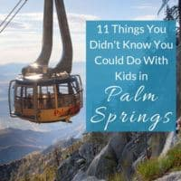 Palm springs, california with kids? Yes. Here are 11 things to do that will please kids from toddlers to teenagers. #palmsprings #california #vacation #kids #thingstodo #outdoors