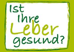 """Deutscher Lebertag: """"Ist Ihre Leber gesund?"""""""