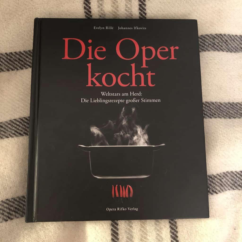 Kochbuch Die Oper kocht