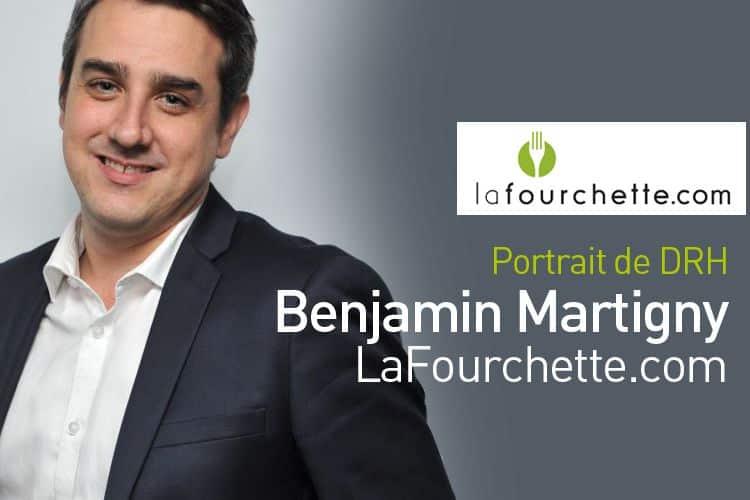 Portrait : Benjamin Martigny, DRH à LaFourchette.com
