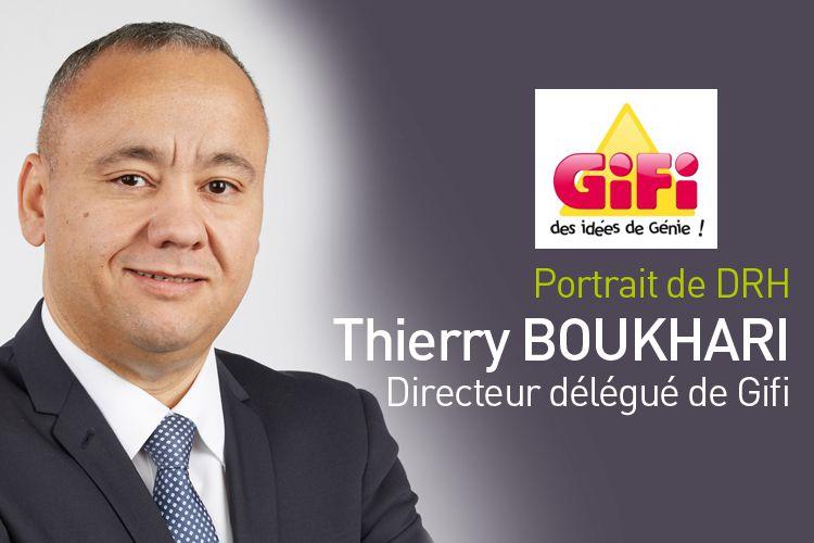 Thierry Boukhari, actuel Directeur délégué de Gifi et ancien DRH du groupe