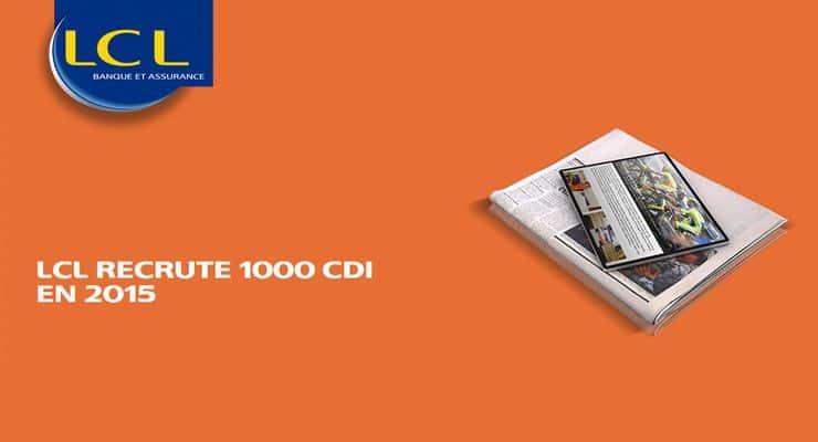 LCL recrute 1000 CDI en 2015