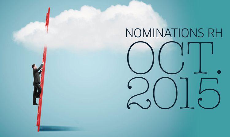 Les nominations RH du mois d'octobre 2015