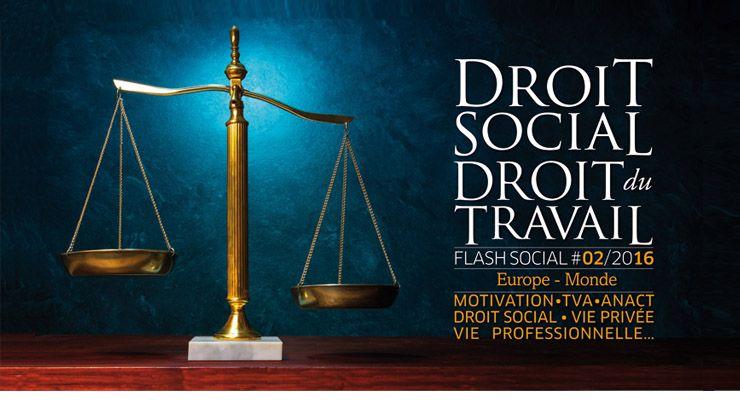 FLASH SOCIAL #FEVRIER2016 : Europe & Monde