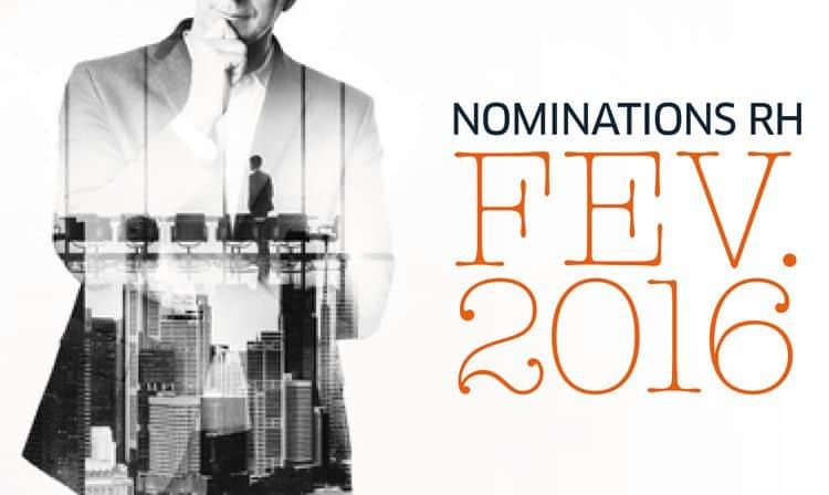 Les nominations RH du mois de février 2016