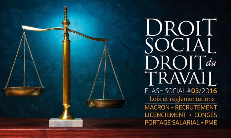 FLASH SOCIAL #MARS2016 : Lois et réglementations