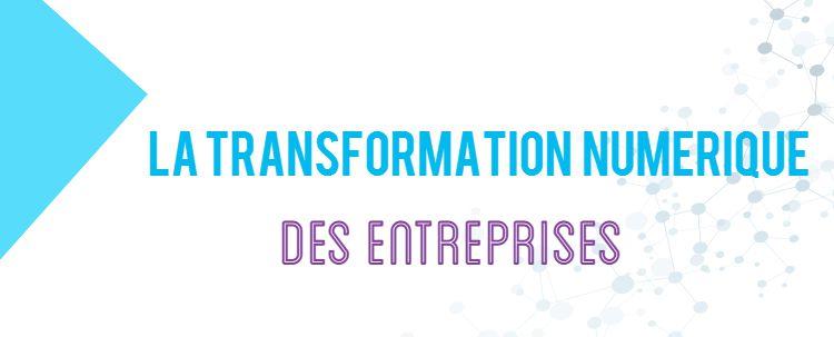 Les 4 piliers de la transformation numérique