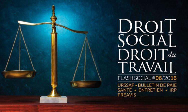FLASH SOCIAL #JUIN2016 : Lois et réglementations
