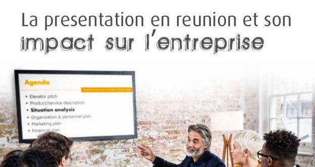 La présentation en réunion et son impact sur l'entreprise