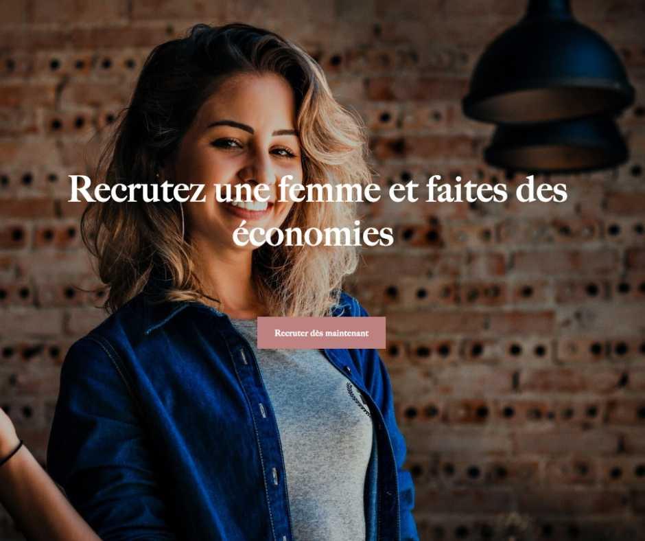 Recruter une femme et faites des économies !