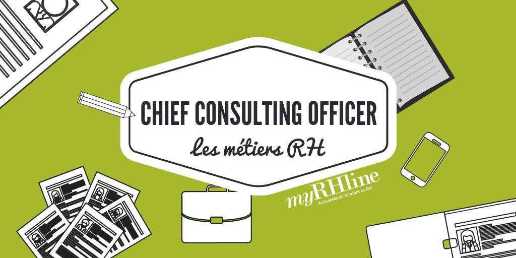 Les nouveaux métiers de la fonction RH : le Chief Consulting Officer