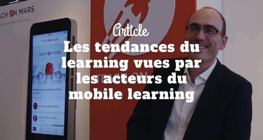 Les tendances du learning vues par les acteurs du mobile learning