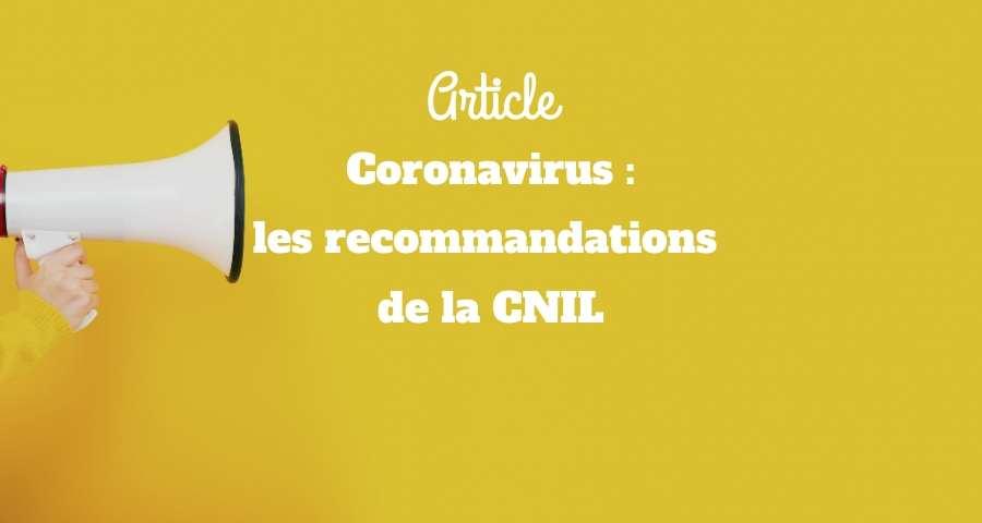 Coronavirus : les recommandations de la CNIL