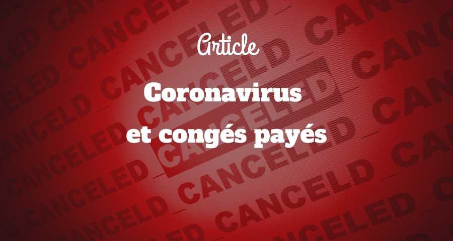 Coronavirus et congés payés