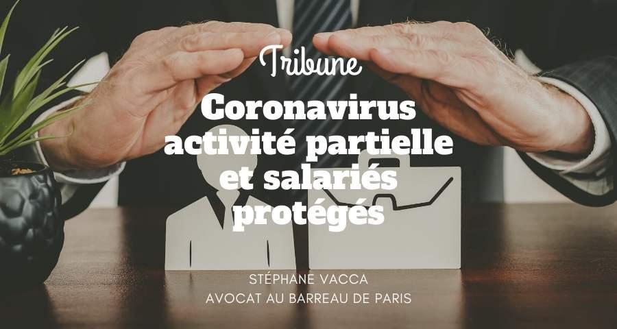 Coronavirus – activité partielle et salariés protégés