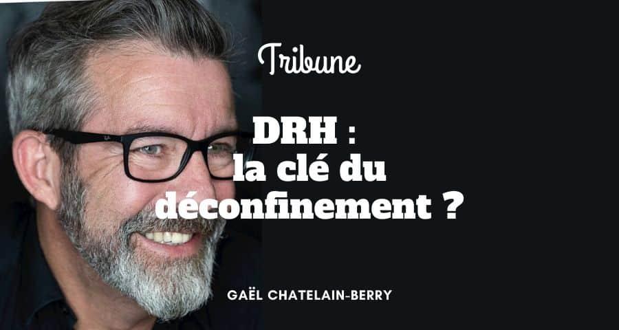 DRH : la clé du déconfinement ?