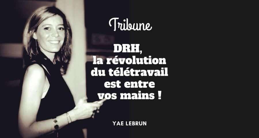 DRH, la révolution du télétravail est entre vos mains !
