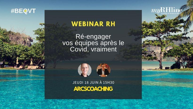 Webinar RH : Ré-engager vos équipes après le Covid, vraiment