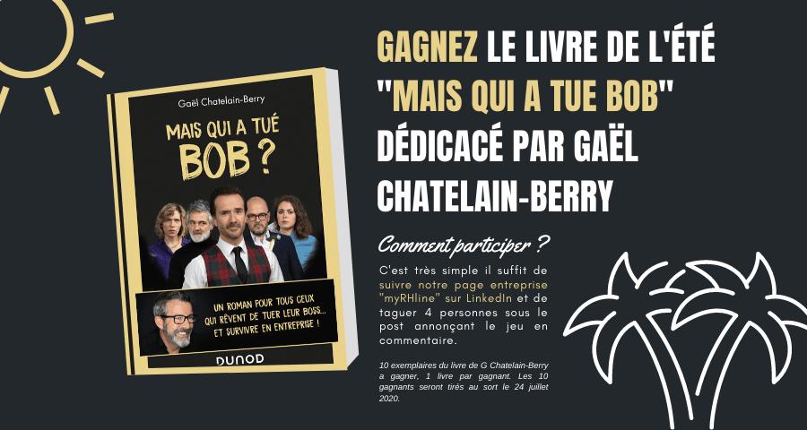 """GAGNEZ LE LIVRE DE L'ÉTÉ """"MAIS QUI A TUE BOB"""" DÉDICACÉ PAR GAËL CHATELAIN-BERRY"""