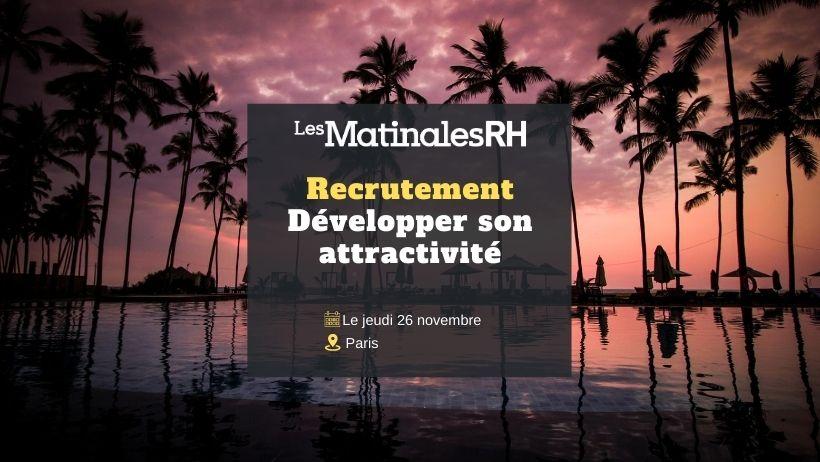 Matinale RH – Recrutement : Développer son attractivité