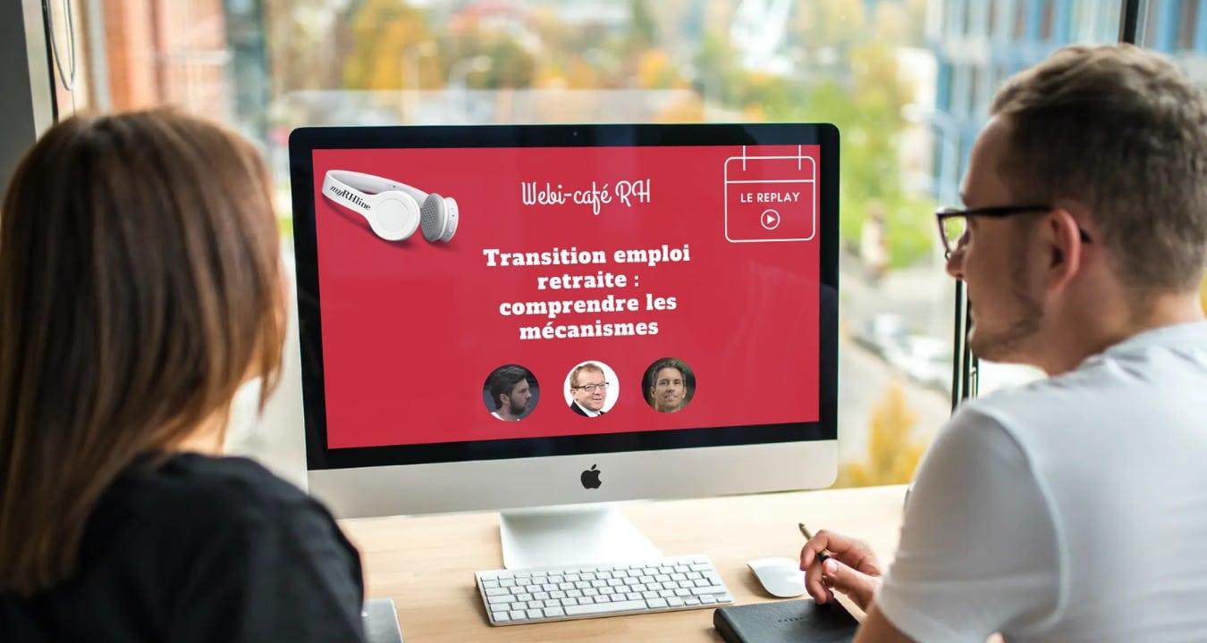 Replay webinar transition emploi retraite
