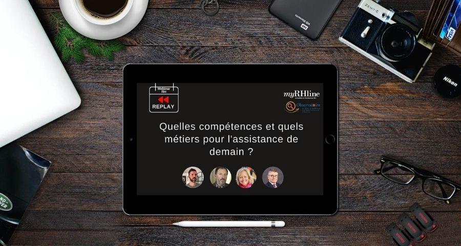 Replay webinar RH : Quelles compétences et quels métiers pour l'assistance de demain ?
