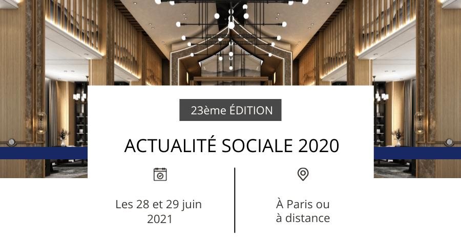 ACTUALITÉ SOCIALE 2020 : décryptez l'actualité marquante de l'année 2020 en présence d'experts en droit social