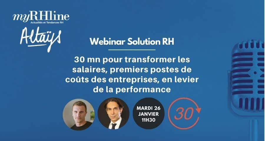 30 mn pour transformer les salaires, premiers postes de coûts des entreprises, en levier de la performance