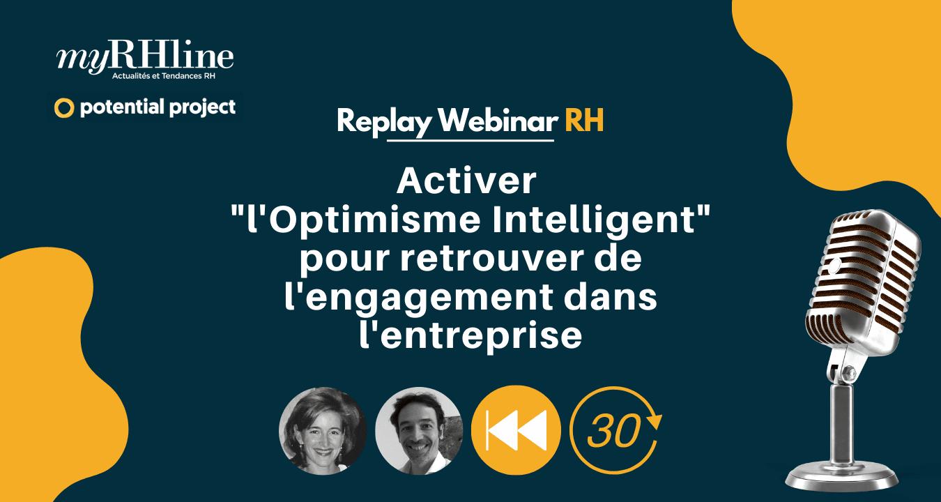 """Replay : Activer """"l'Optimisme Intelligent"""" pour retrouver de l'engagement dans l'entreprise"""""""