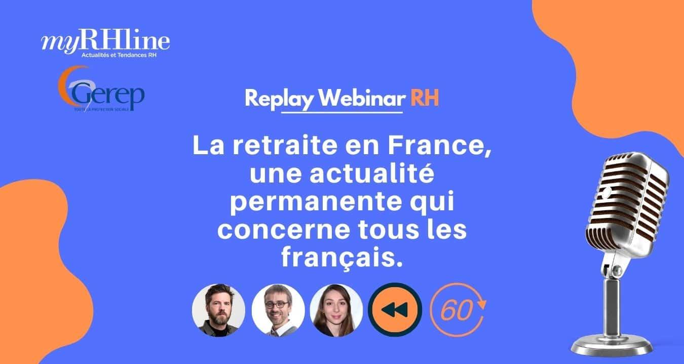 La retraite en France, une actualité permanente qui concerne tous les français