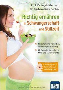 Richtig ernähren in Schwangerschaft und Stillzeit