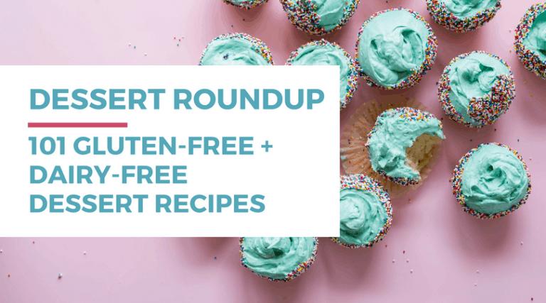 101 Gluten-free Dairy-free Desserts