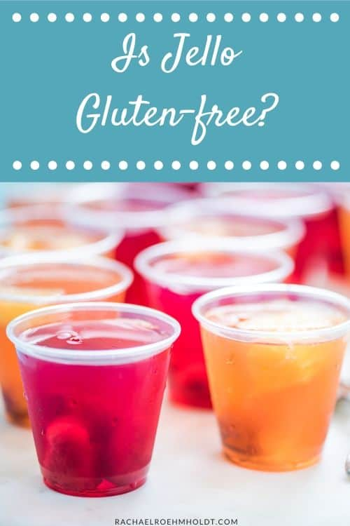 Is Jello Gluten-free?