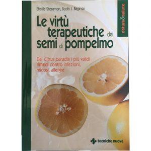 Le Virtù Terapeutiche dei Semi di Pompelmo
