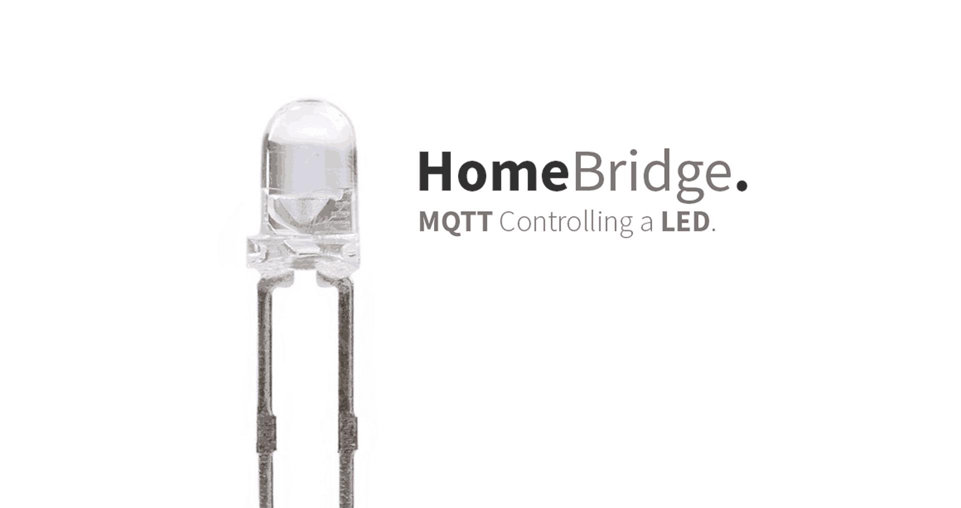 HomeBridge – MQTT controlling a Led