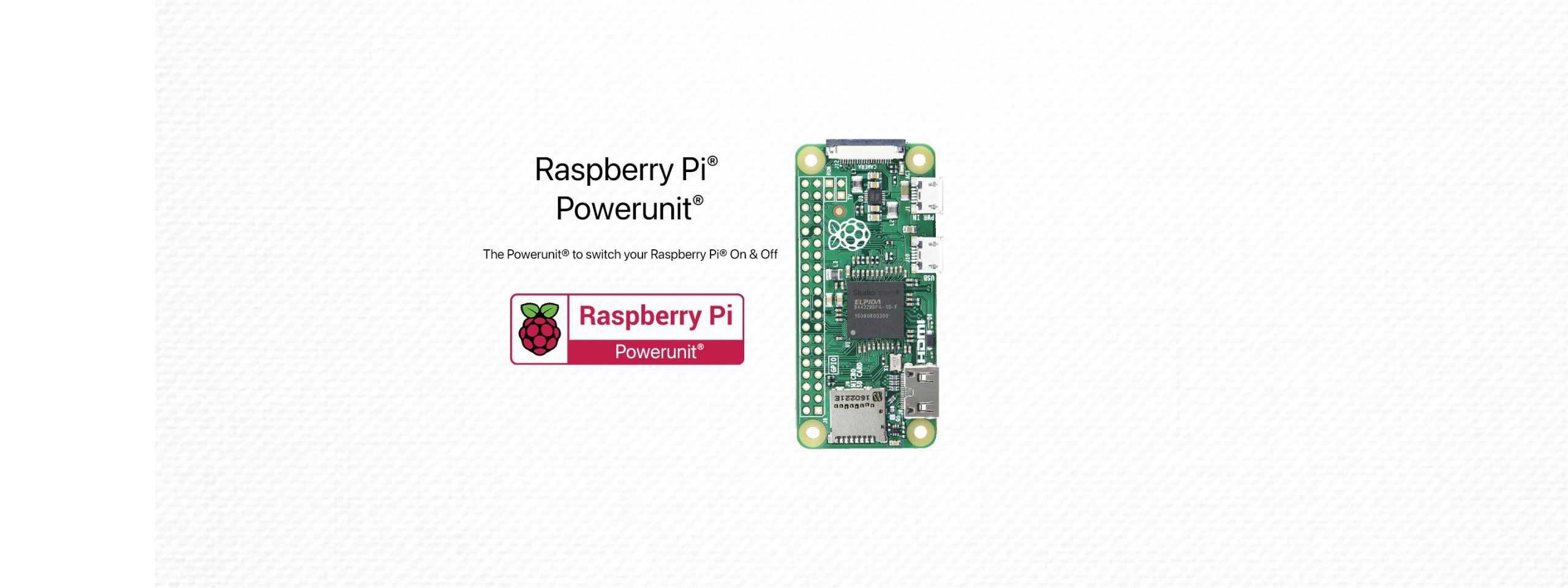 Raspberry Pi® – Powerunit® – Part III