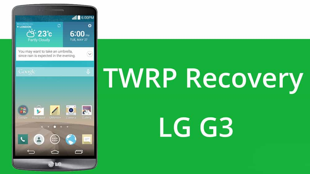 How to Install CWM or TWRP Recovery on LG G3