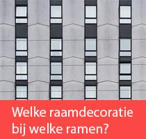 Welke raamdecoratie past bij welke soort ramen?