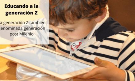 Educando a la generación Z, T o post Millennial.