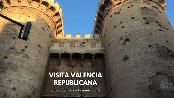 Visita Valencia Republicana y los refugios de la guerra civil