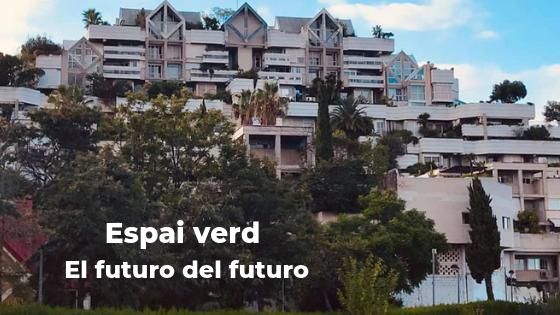 Espai Verd Benimaclet Valencia. Sostenibilidad y tecnología