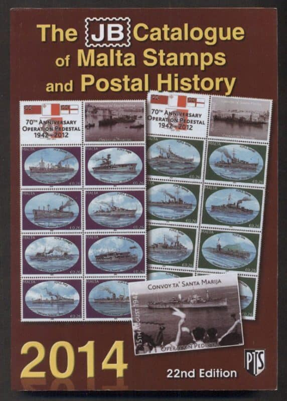 The JB Catalogue of Malta Stamps and Postal History 2014
