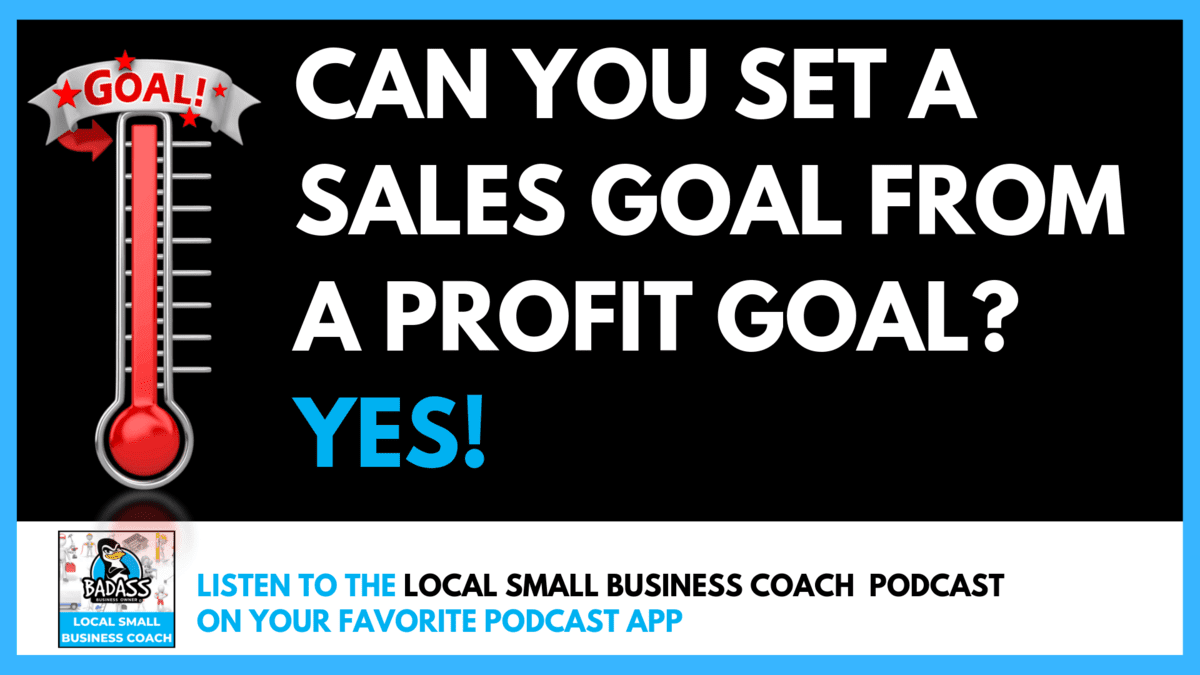How to Set a Sales Goal from Your Profit Goal