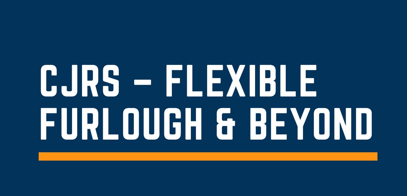CJRS flexible furlough scheme