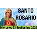 Santo Rosario de hoy Miércoles 23 Septiembre 2020 MISTERIOS GLORIOSOS