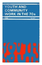 Youth and community work in the 70s